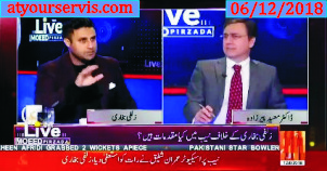 06 Dec 2018 - Azam Swati and Zulfi Bukhari Issue